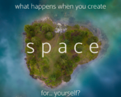 What happens when you create space for yourself
